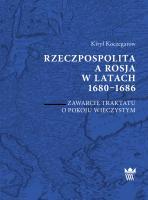 Rzeczpospolita a Rosja w latach 1680–1686. Zawarcie traktatu o pokoju wieczystym